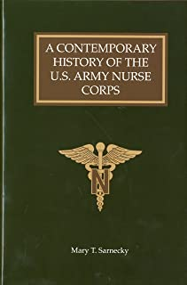 Contemporary History Of The U.S. Army Nurse Corps