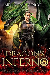 Dragon's Inferno (Dragonriders of Fiorenza Book 2)