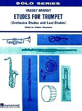 Etudes for Trumpet: Orchestra Etudes and Last Etudes