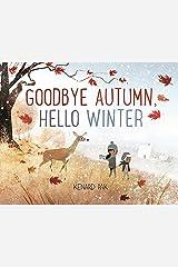 Goodbye Autumn, Hello Winter Kindle Edition