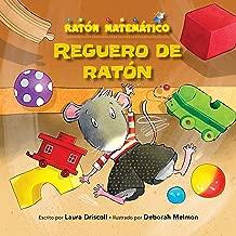 Reguero de ratón (A Mousy Mess): Agrupar (Sorting) (Ratón Matemático (Mouse Math ®)) (Spanish Edition)