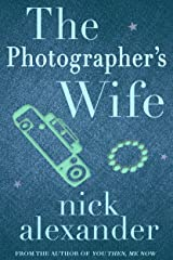 The Photographer's Wife Kindle Edition