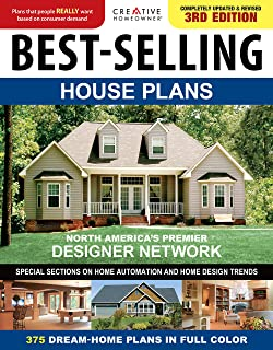 Best-Selling House Plans, Completely Updated & Revised 3rd Edition (Creative Homeowner) 375 Dream-Home Plans in Full Color...