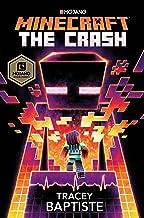 Minecraft: The Crash: An Official Minecraft Novel PDF