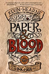 Paper & Blood: Book Two of the Ink & Sigil series Kindle Edition