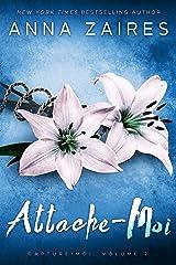 Attache-Moi (Capture-Moi t. 2) Format Kindle