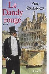 Le Dandy rouge Format Kindle