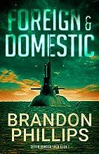 Foreign & Domestic: Texian Armada Saga Book 1