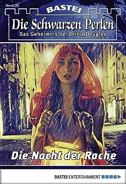 Die schwarzen Perlen - Folge 36: Die Nacht der Rache (German Edition)