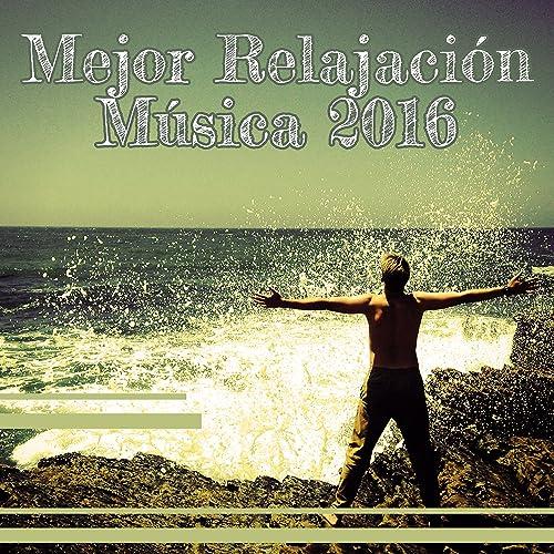Mejor Relajación Música 2016 - Música Tranquila Para la ...