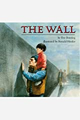 The Wall (Reading Rainbow Books) Kindle Edition