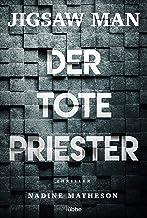 Jigsaw Man - Der tote Priester: Thriller (German Edition)