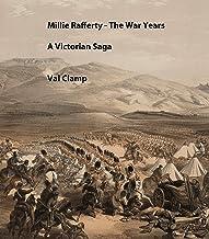 Millie Rafferty -The War Years: A Victorian Saga (English Edition)