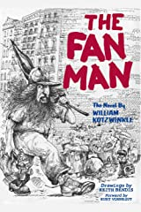 The Fan Man Kindle Edition
