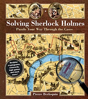 Solving Sherlock Holmes: Puzzle Your Way Through the Cases (Puzzlecraft)