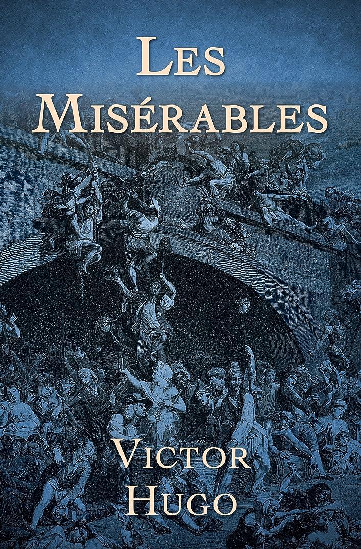 性能絶望的なガイドLes Misérables (English Edition)