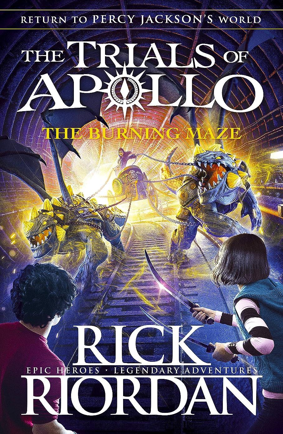 合計管理します書士The Burning Maze (The Trials of Apollo Book 3) (English Edition)