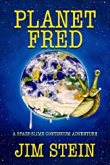 Planet Fred: A Humorous Sci-Fi Novel Kindle Edition