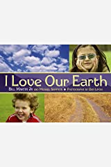 I Love Our Earth (Rise and Shine) Paperback