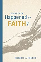 Whatever Happened to Faith?