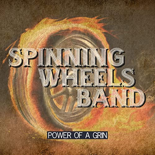 Power of a Grin de Spinning Wheels Band en Amazon Music - Amazon.es