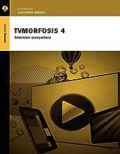 TVMorfosis 4: Television everywhere (Spanish Edition)