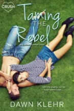Taming the Rebel (Endless Summer Book 3)