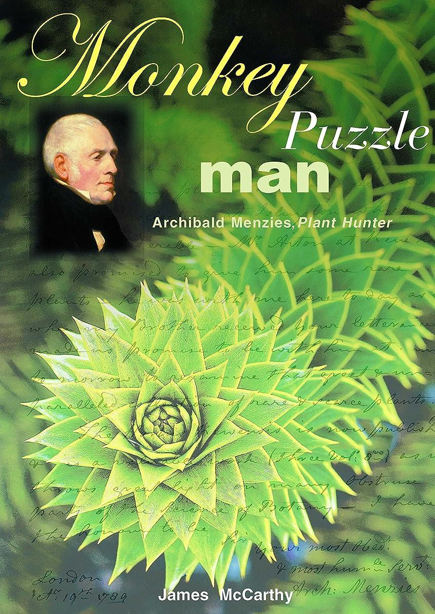 辞書架空のスチュアート島Monkey Puzzle Man: Archibald Menzies, Plant Hunter (English Edition)