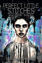 Perfect Little Stitches and Other Stories