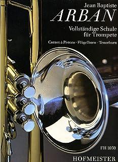 Hofmeister Vollständige Schule für Trompete · Libros didácticos