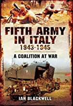 Fifth Army in Italy 1943–1945: A Coalition at War