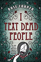 I Text Dead People (Dead Serious)