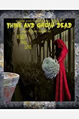 Think And Grow Dead (Monster Mates Unlimited Series Book 2) Kindle Edition