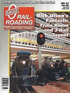 O Gauge Rail-Roading Magazine (Run 187 - June 2002 - Rich Olsen's Train Room)