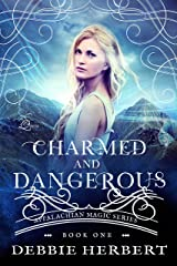 Charmed and Dangerous: A Witch Romance Novel (Appalachian Magic Series Book 1) Kindle Edition