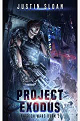 Project Exodus: A Page Turning Thriller (Biotech Wars Book 2) Kindle Edition