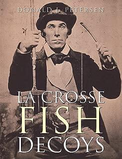 La Crosse Fish Decoys