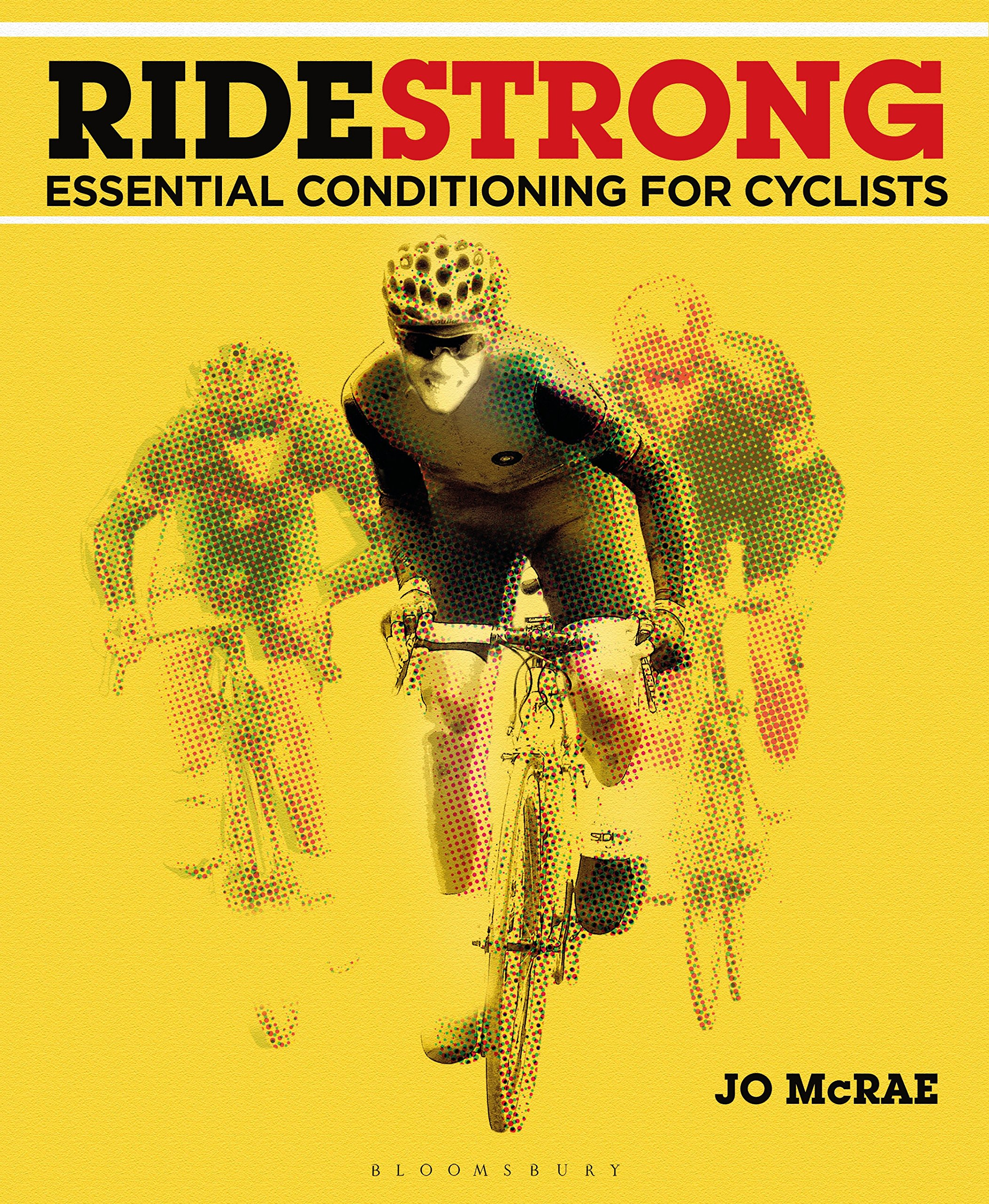 Image OfRide Strong: Essential Conditioning For Cyclists (English Edition)