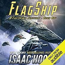 Flagship: A Captain's Crucible, Book 1