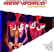 New World Pt. 1: The Remixes [Explicit]