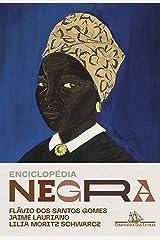 Enciclopédia negra: Biografias afro-brasileiras eBook Kindle