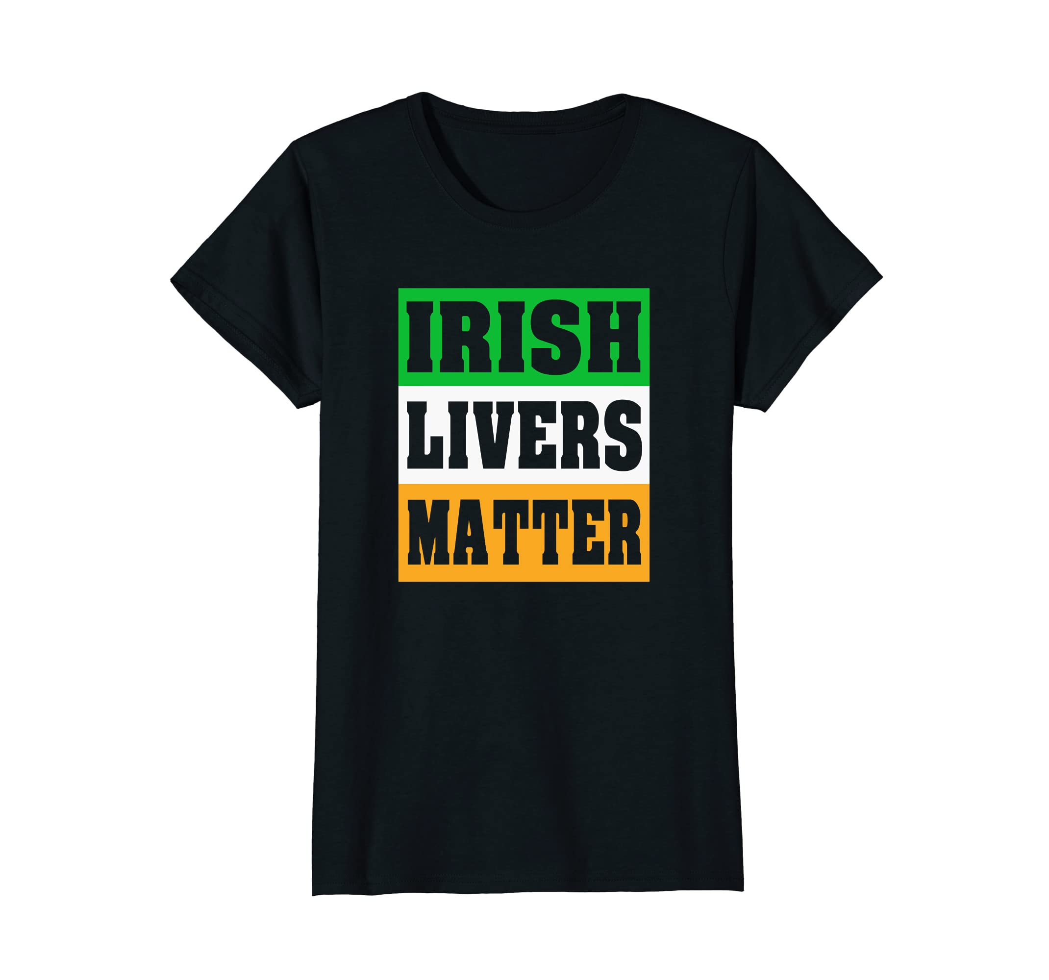 Patricks Shirt Irish Livers Matter