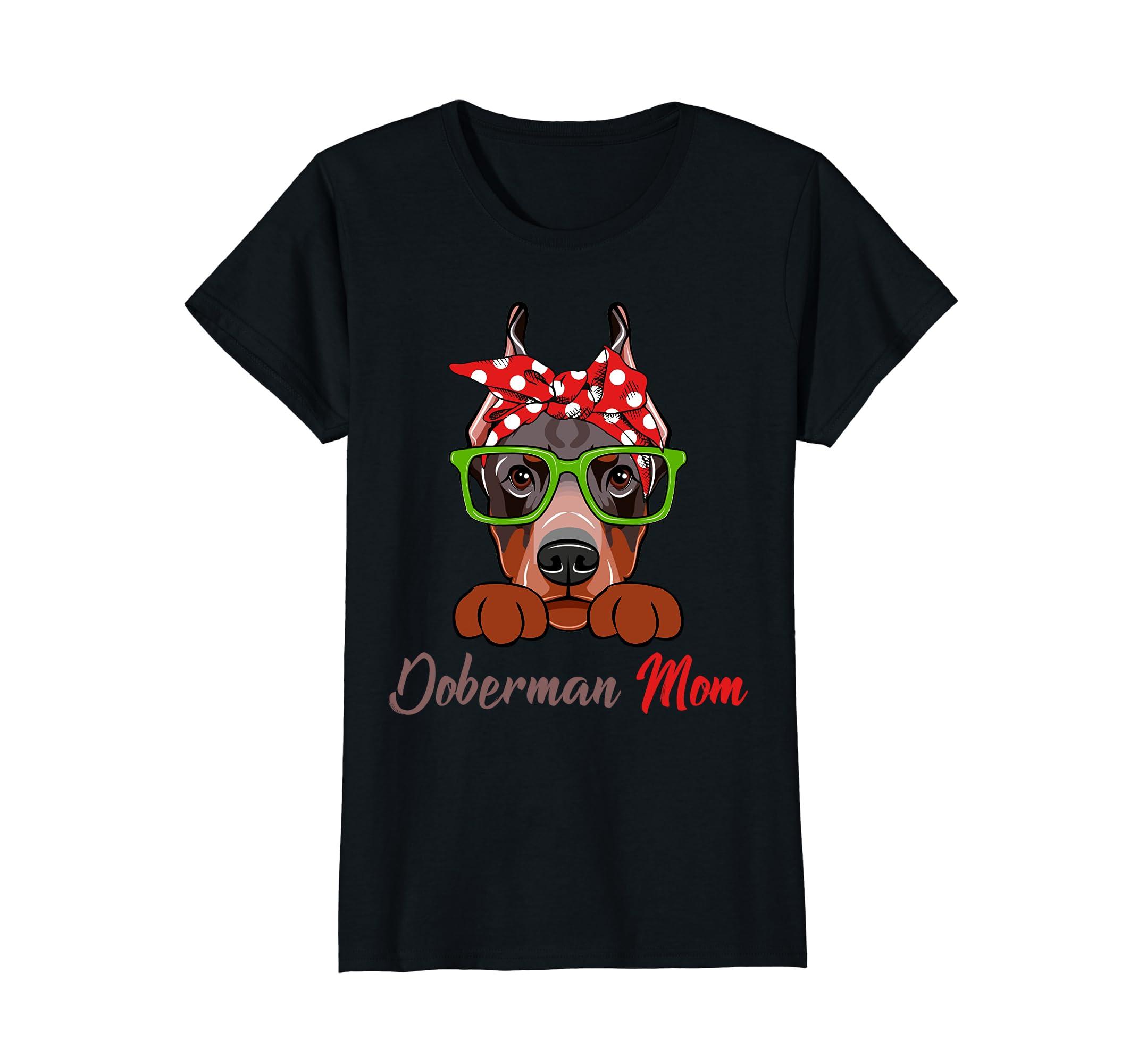 Doberman Mom Dog Lover Funny T-Shirt Mother's Day Gift-Newstyleth