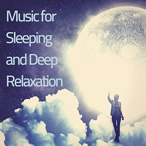 Music for Sleeping and Deep Relaxation - Soothing Sleep Music to
