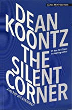 The Silent Corner: A Novel of Suspense (Thorndike Press Large Print Core)