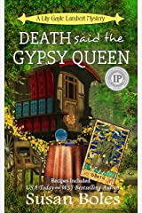 Death said the Gypsy Queen: A Lily Gayle Lambert Mystery Book 4 Kindle Edition