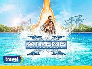 Xtreme Waterparks, Season 8