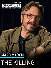 Marc Maron: The Killing