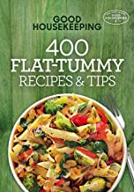 Good Housekeeping 400 Flat-Tummy Recipes & Tips (400 Recipe Book 5)
