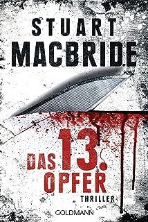 Das dreizehnte Opfer: Thriller (Detective Constable Ash Henderson 1) (German Edition)
